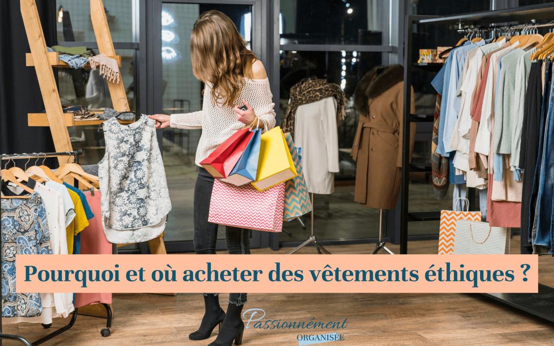 pourquoi et ou acheter des vêtements éthiques