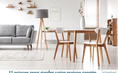 12 astuces pour garder votre maison rangée