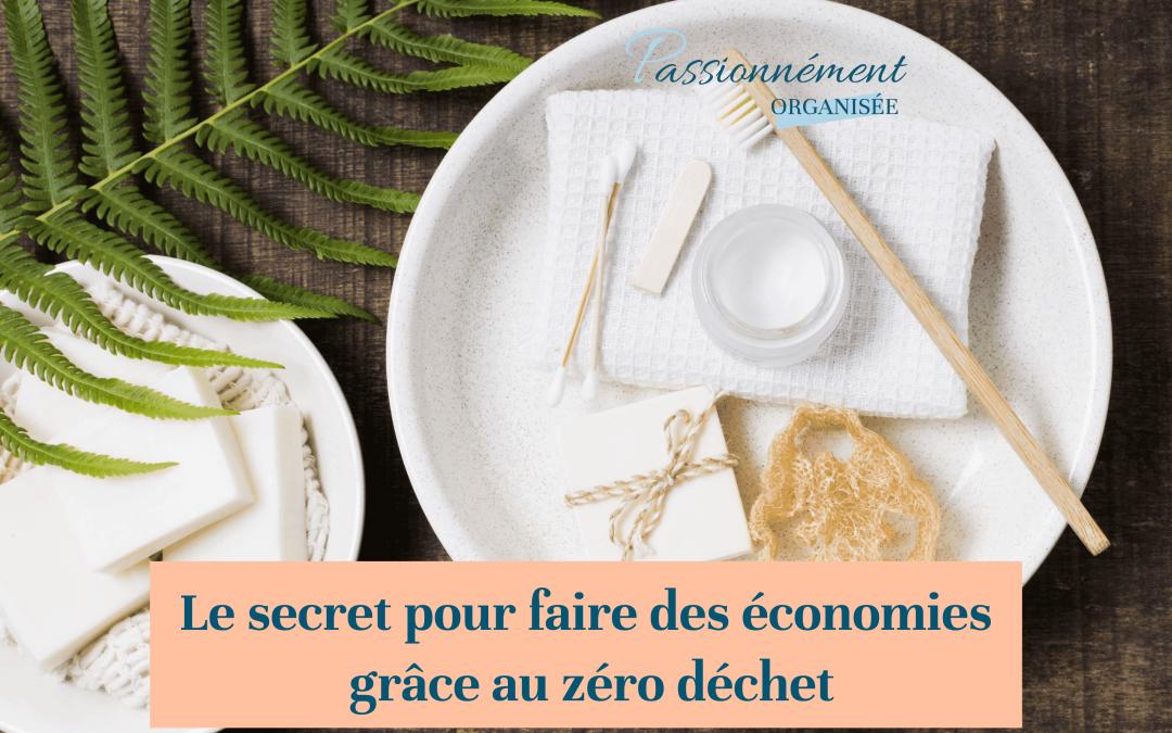 Le secret pour faire des économies grâce au zéro déchet