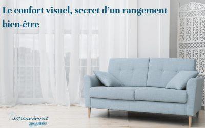 Le confort visuel, secret d'un rangement bien-être