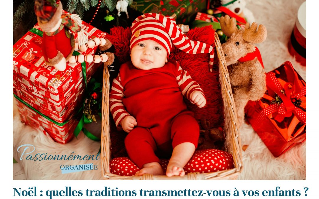 souvenirs de Noël transmis aux enfants