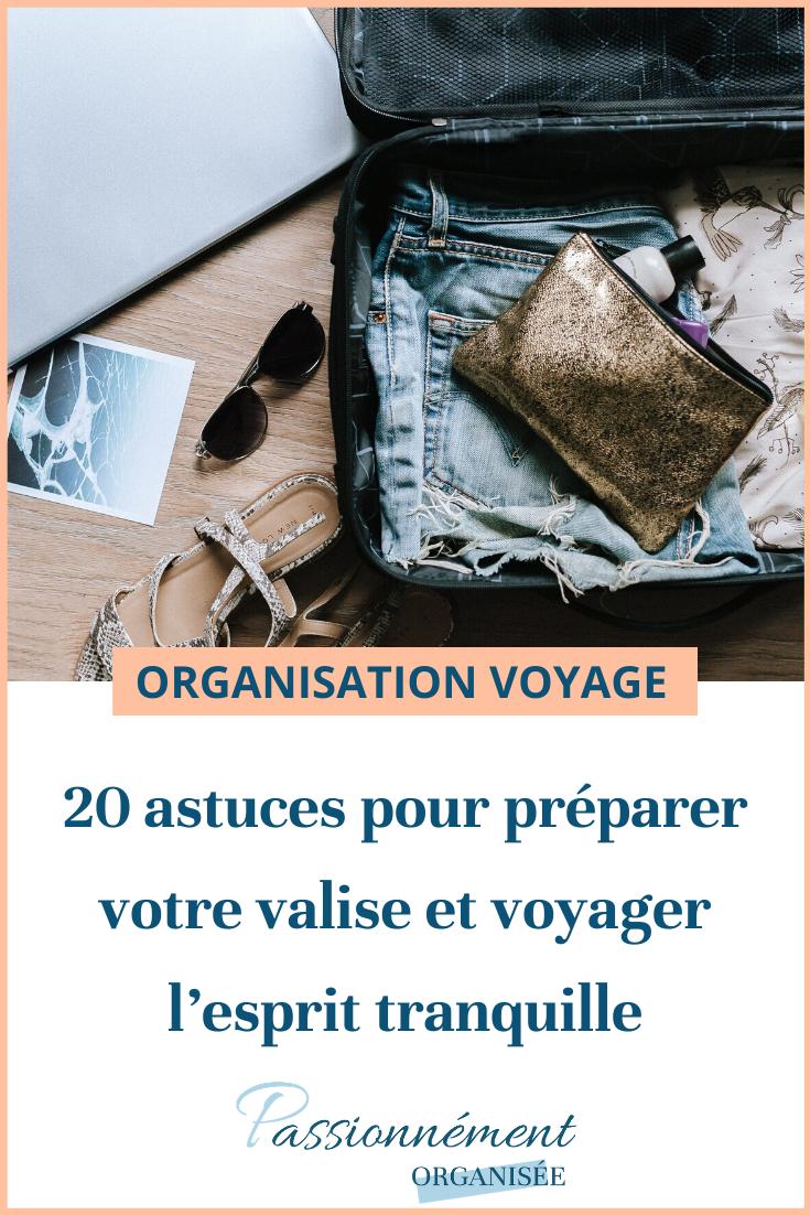 20 astuces pour préparer sa valise et voyager tranquille