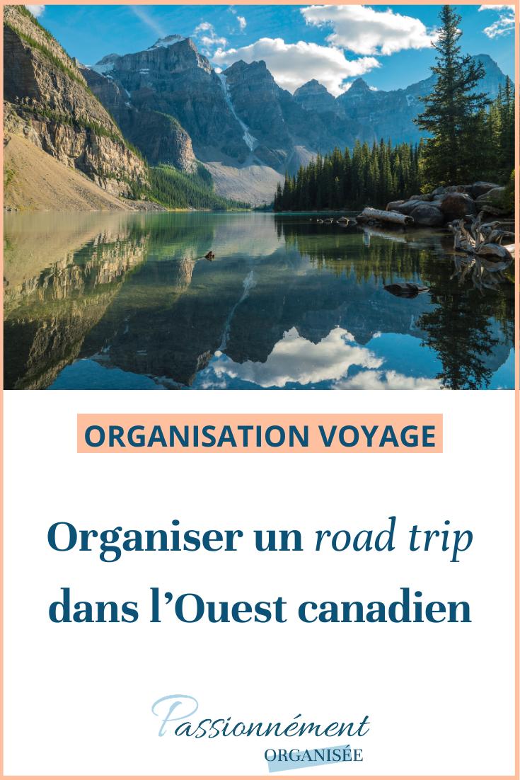 organiser road trip ouest canadien
