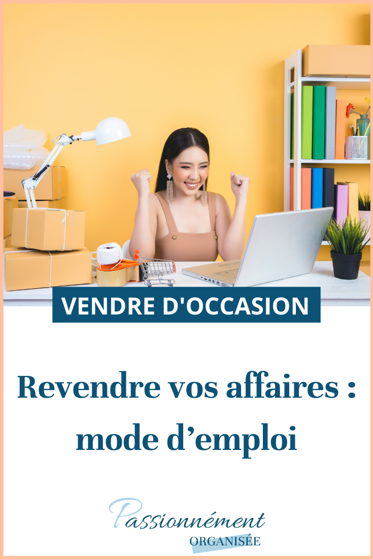 revendre vos affaires, mode d'emploie ,epingle pinterest