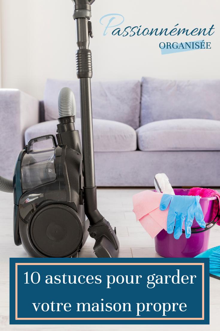 garder sa maison propre