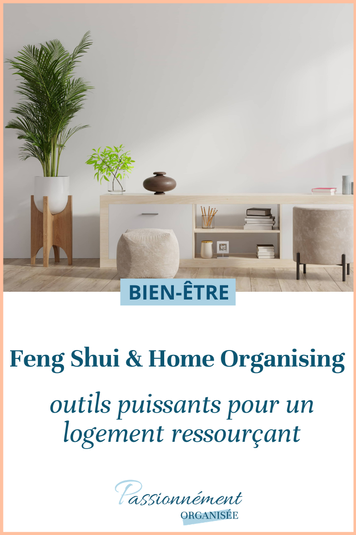 feng-shui-home-organising-outils-puissants